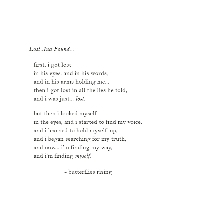 first, i got lost in his eyes, and in his words, and in his arms