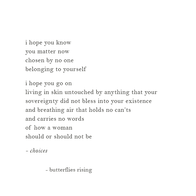 i hope you know you matter now chosen by no one belonging to yourself