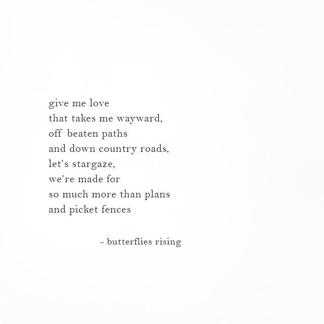 give me love that takes me wayward