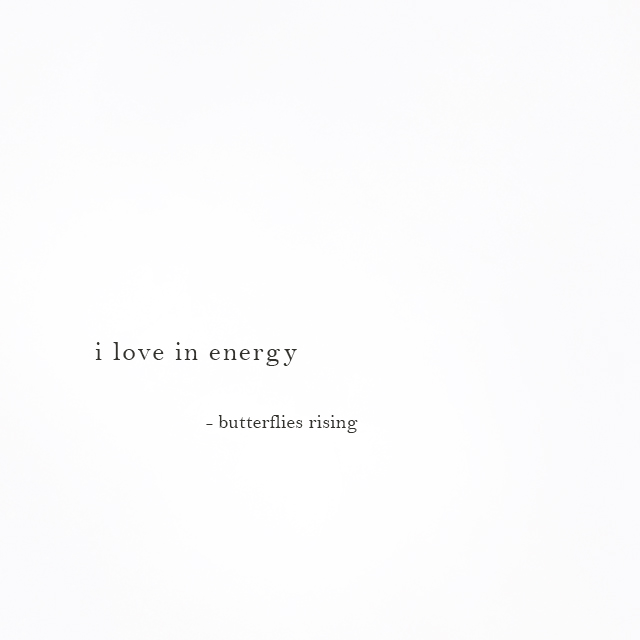 i love in energy - butterflies rising