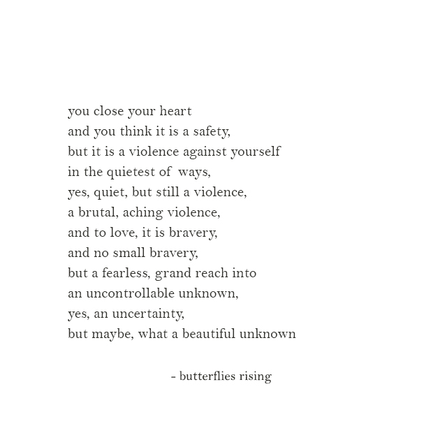 and to love, it is bravery