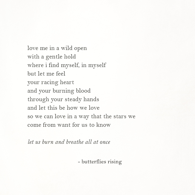 love me in a wild open with a gentle hold