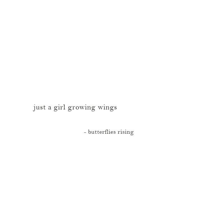 just a girl growing wings - butterflies rising