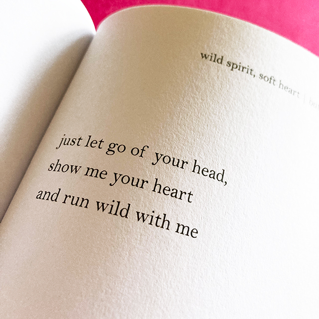 just let go of your head, show me your heart and run wild with me - butterflies rising