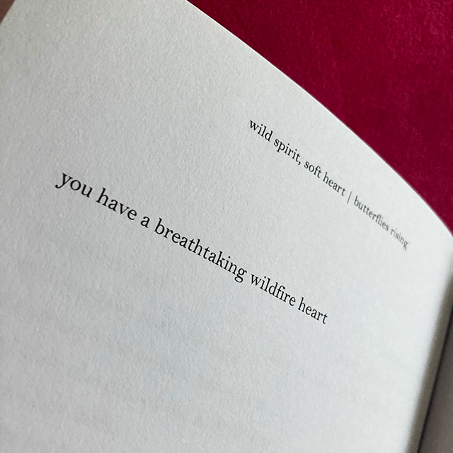 you have a breathtaking wildfire heart - butterflies rising