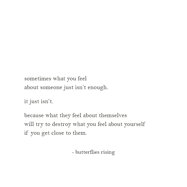 sometimes what you feel about someone just isn't enough