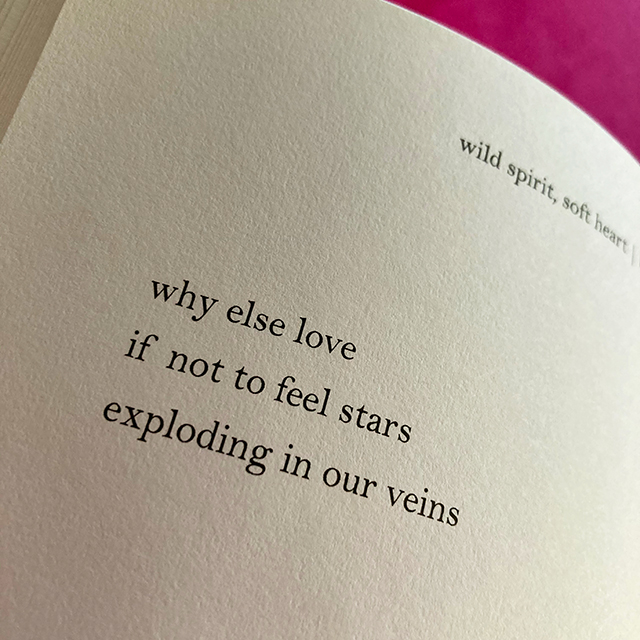 why else love if not to feel stars exploding in our veins - butterflies rising