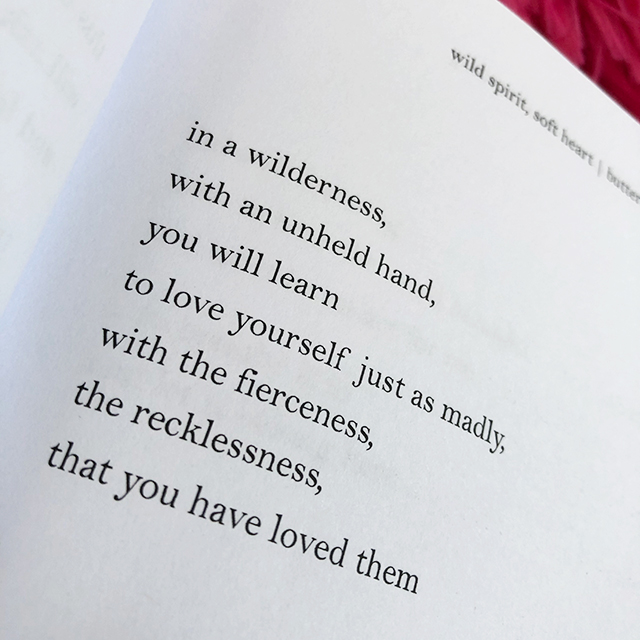 in a wilderness, with an unheld hand, you will learn to love yourself just as madly