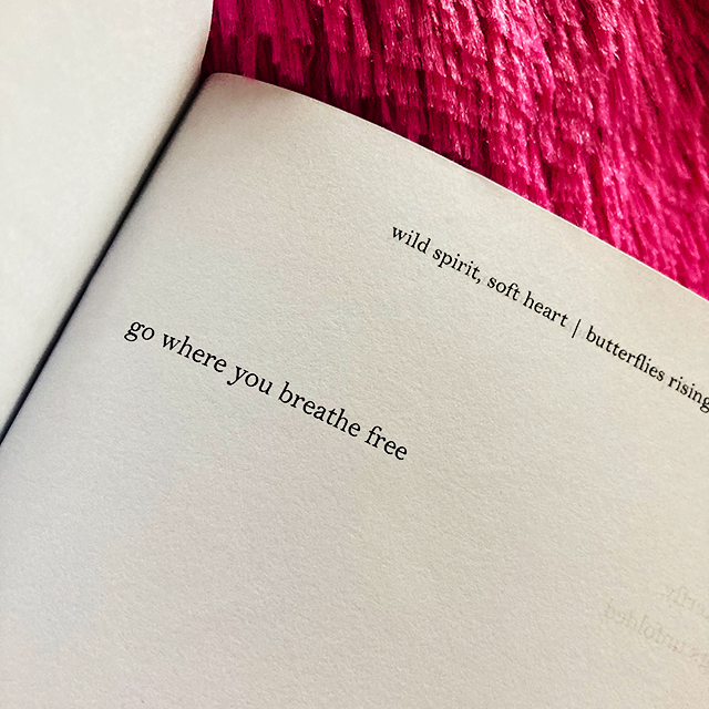 go where you breathe free. - butterflies rising